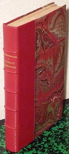 L'argot parisien ; étude d'étymologie comparée, suivie du Vocabulaire: TIMMERMANS, Adrien