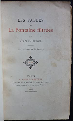 Les fables de La Fontaine filtrées: SCHOLL, Aurélien