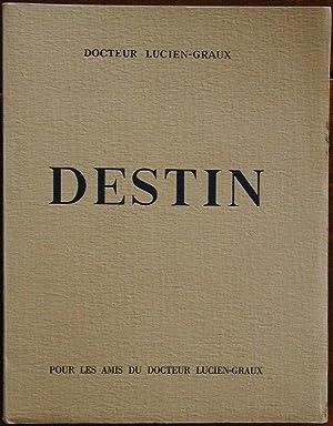Destin: LUCIEN-GRAUX (Docteur)