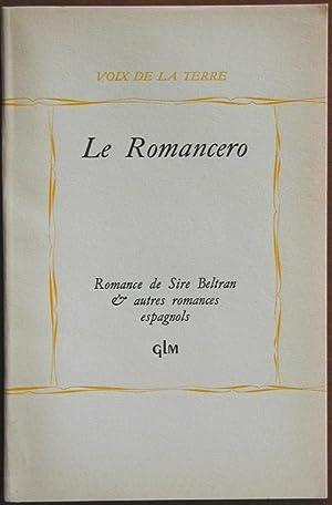 Le Romancero - Romance de Sire Beltran & autres romances espagnols: Collectif