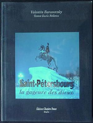 Saint-Pétersbourg, la gageure des dieux: BARANOVSKY, Valentin