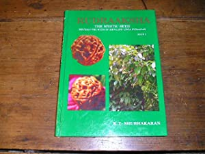 Rudraaksha. The mystic seed (reveals the myth: SHUBHAKARAN, K.T.: