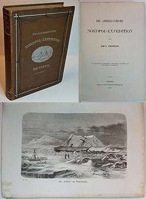 Die Amerikanische Nordpol-Expedition. Mit zahlr. Textholzschnitten, 6: Bessels, Emil: