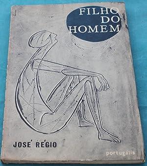 Filho do Homem: José Régio