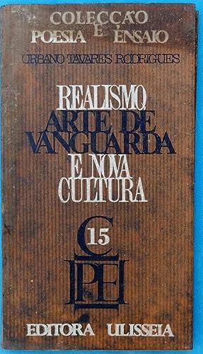 Realismo Arte de Vanguarda e Nova Cultura: Urbano Tavares Rodrigues