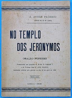 No Templo dos Jeronymos - Ora¿o Funebre: A. Ayres Pacheco
