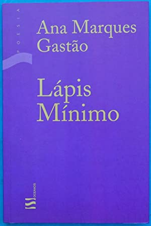Lápis Mínimo: Ana Marques Gastão