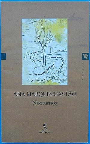 Nocturnos: Ana Marques Gastão