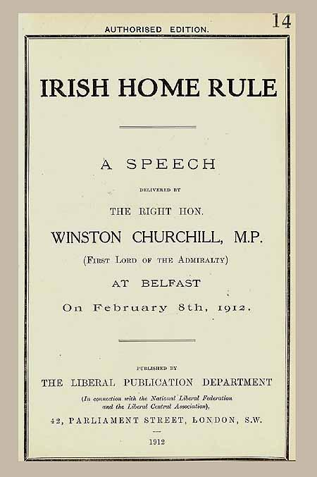 Irish Home Rule, together with The Liberal: CHURCHILL, [Sir] Winston