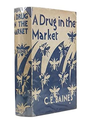 A Drug in the Market. Author of 'The Slip Coach', 'The Blue Poppy', 'The ...