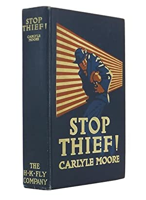 Stop Thief!: MOORE, Carlyle and