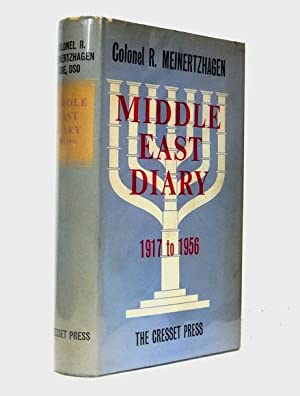 Middle East Diary 1917 to 1956: MEINERTZHAGEN, Colonel Richard (1878-1967)