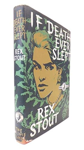 If Death Ever Slept: STOUT, Rex. (1886-1975)