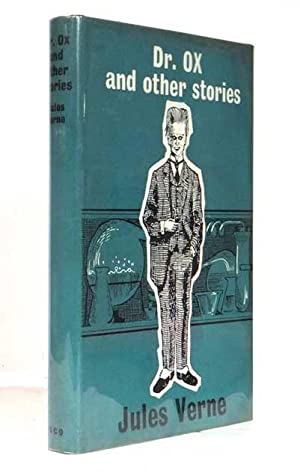 Dr. Ox and other Stories.: VERNE, Jules [Gabriel],
