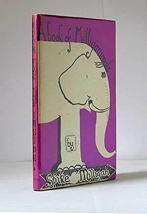 A Book Of Milliganimals.: MILLIGAN, Spike, KBE