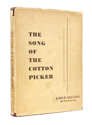 The Song of The Cotton Picker. With: HANTSKE, Madeline Horres.