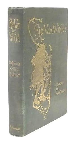 Rip Van Winkle: RACKHAM, Arthur] IRVING, Washington (1783-1859)