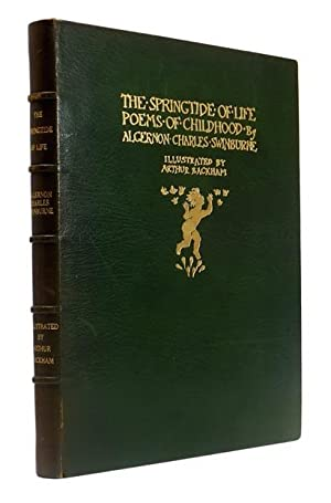 The Springtide of Life. Poems of Childhood by A.C. Swinburne. With a Preface by Edmund Gosse