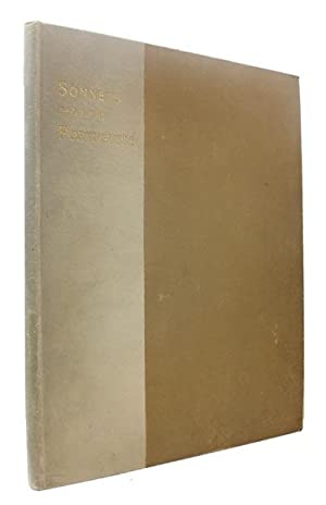 Sonnets from the Portuguese, by E.B. Browning. To which is prefaced a 'Little Journey' to the Hom...