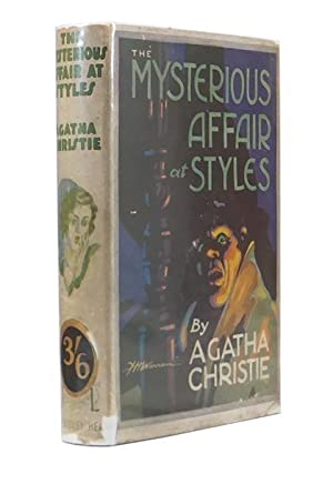 The Mysterious Affair At Styles.: CHRISTIE, [Dame] Agatha