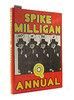 Get in the Q Annual: MILLIGAN, Spike, KBE (1918-2002)