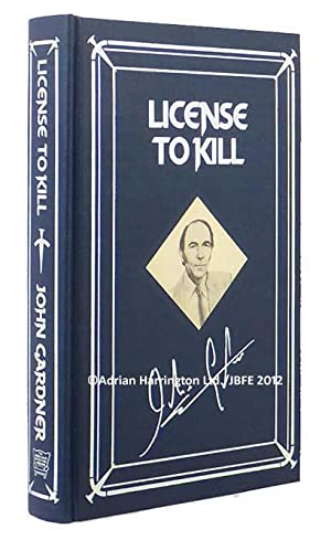 James Bond: Licence to Kill. From the: FLEMING, Ian] GARDNER,