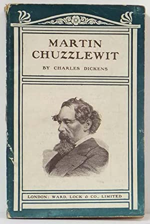 The Life and Adventures of Martin Chuzzlewit: DICKENS, Charles (1812-1870)