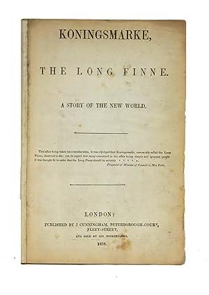 Koningsmarke, The Long Finne. A story of the new world: PAULDING, James Kirke