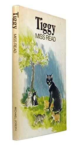 Tiggy: READ, Miss. [SAINT, Dora Jessie] (1913-2012) [illustr. Clare DAWSON]