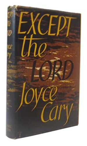 Except the Lord: CARY, Jocye (1888-1957)