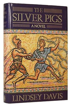 The Silver Pigs: DAVIS, Lindsay (born 1949)