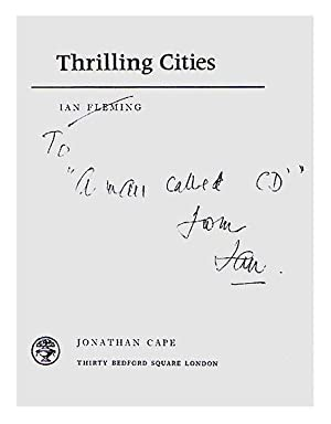 Thrilling Cities.: FLEMING, Ian Lancaster.