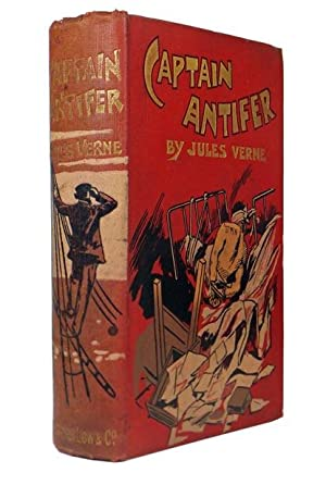Captain Antifer.: VERNE, Jules [Gabriel],