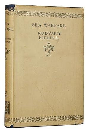 Sea Warfare.: KIPLING, [Joseph] Rudyard