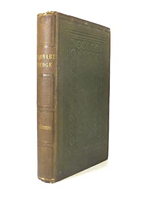 Barnaby Rudge: A Tale of the Riots: DICKENS, Charles (1812-1870).