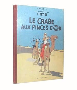 Les Aventures de Tintin. Le Crabe Aux: HERGÉ [pseud. Georges