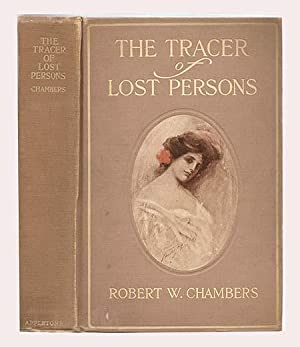 The Tracer of Lost Persons: CHAMBERS, Robert W.