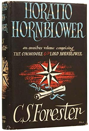 Horatio Hornblower. An omnibus volume comprising The: FORESTER, C.S. (1899-1966).