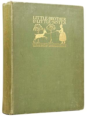 Little Brother & Little Sister, and Other: RACKHAM] GRIMM, Brothers.