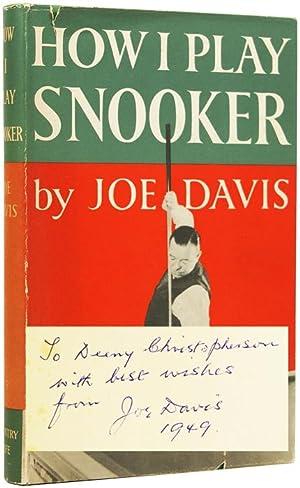 How I Play Snooker.: DAVIS, Joe (1901-1978).