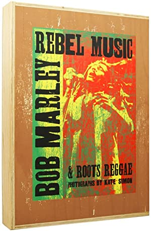 Bob Marley: Rebel Music and Roots Reggae.: Bob MARLEY] SIMON,