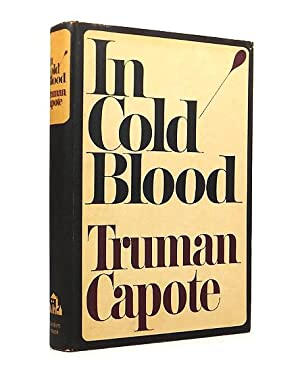 In Cold Blood: A True Account of: CAPOTE, Truman (1924-1984)