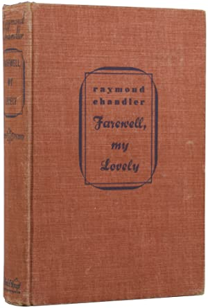 Farewell, My Lovely: CHANDLER, Raymond (1888-1959)