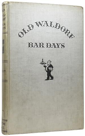 Old Waldorf Bar Days. With the Cognomina: CROCKETT, Albert Stevens