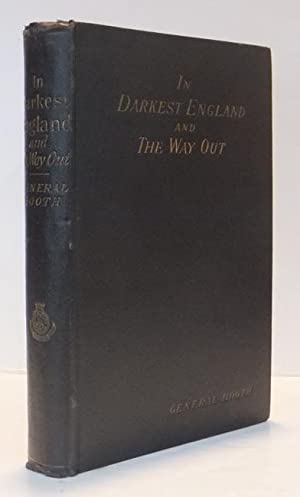 In Darkest England and The Way Out: BOOTH, General