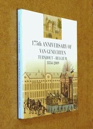 175th Anniversary of Van Genechten n.v. 1834-2009: Roland Baetens and P de Somer (ed)