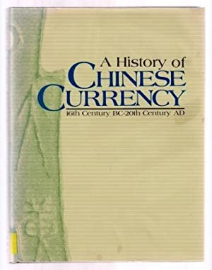 A History of Chinese Currency: 16th Century