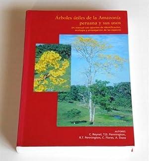 Árboles útiles de la Amazonía peruana y sus usos. un manual con apuntes de ...