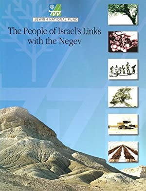 The People of Israel's Links with the Negev: Diana Noach. Edited by Rabbi Yerachmiel Barylka