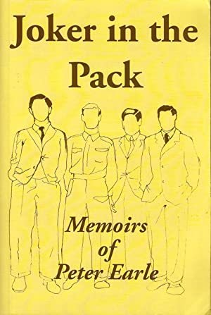 Joker in the Pack. Memoirs of Peter Earle: Peter Earle